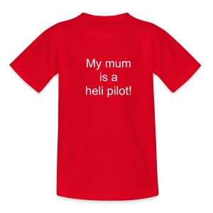 MY MUM FLIES... - Teenager T-Shirt