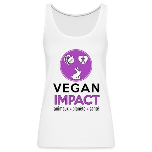Débardeur Vegan Impact Femme - Débardeur Premium Femme
