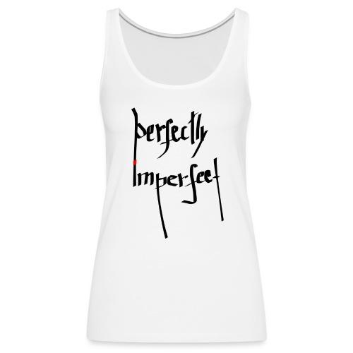 Perfection T-shirt - Women's Premium Tank Top