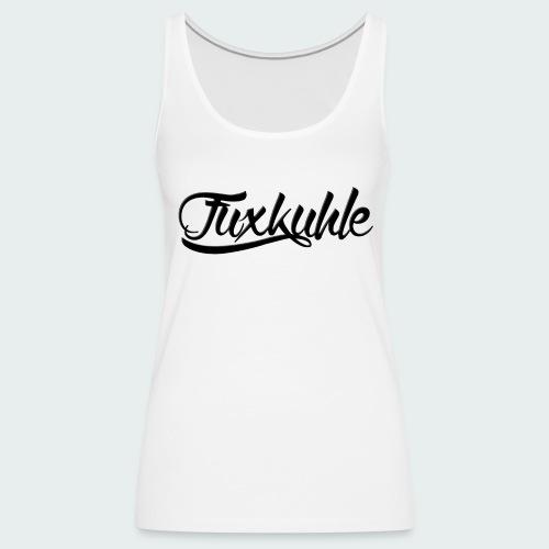 Fuxkuhle - Black Label - Top (Damen) - Frauen Premium Tank Top
