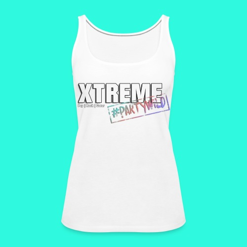 Xtreme Partyshirt **Ladies** - Frauen Premium Tank Top