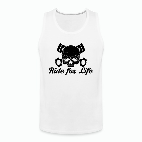 """Canotta linea Uomo """"Ride for Life"""" -Fronte- - Canotta premium da uomo"""