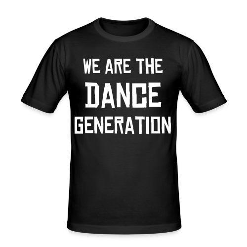 Wa are the dance generation - T-shirt près du corps Homme