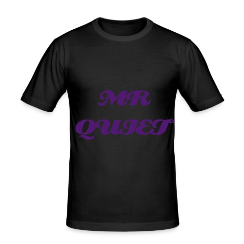 MR QUIET T-SHIRT SLIM FIT MENS - Men's Slim Fit T-Shirt