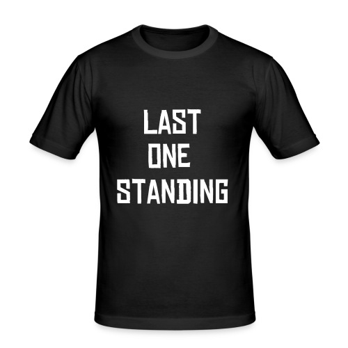 last  one standing male - Men's Slim Fit T-Shirt