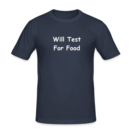 Will Test For Food - Men's Slim Fit T-Shirt