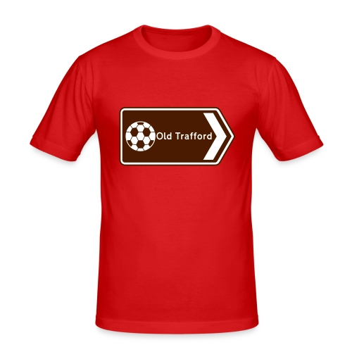 Old Trafford - Tourist Sign - Men's Slim Fit T-Shirt