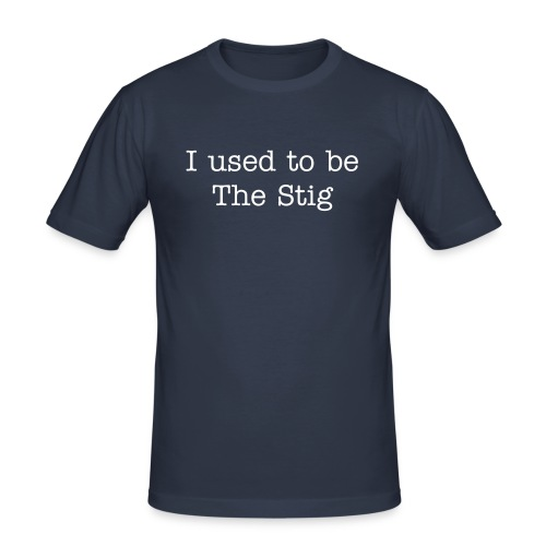 I used to be The Stig - Men's Slim Fit T-Shirt