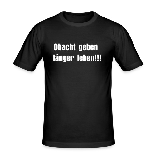 Obacht - Männer Slim Fit T-Shirt
