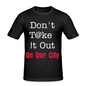 Our City Anti riot tee - Men's Slim Fit T-Shirt