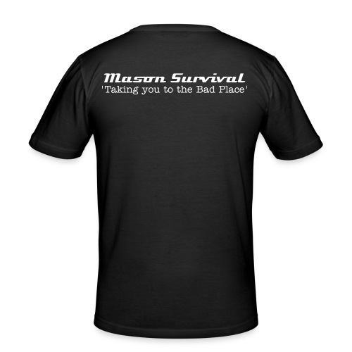 Mason Survival 'Taking you to the Bad Place T-Shirt - Men's Slim Fit T-Shirt