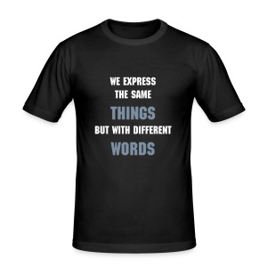 Stop - Express the same things (logo on back) - Men's Slim Fit T-Shirt