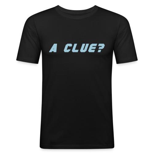A CLUE (BROX) - Men's Slim Fit T-Shirt