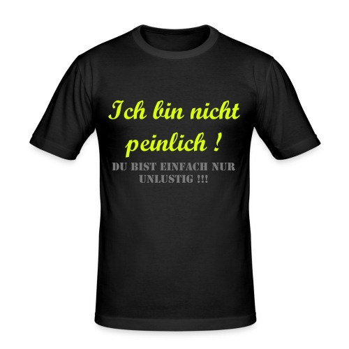 Unlustig... - Männer Slim Fit T-Shirt