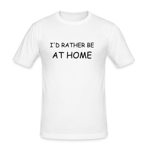 i'd rather be at home - Men's Slim Fit T-Shirt