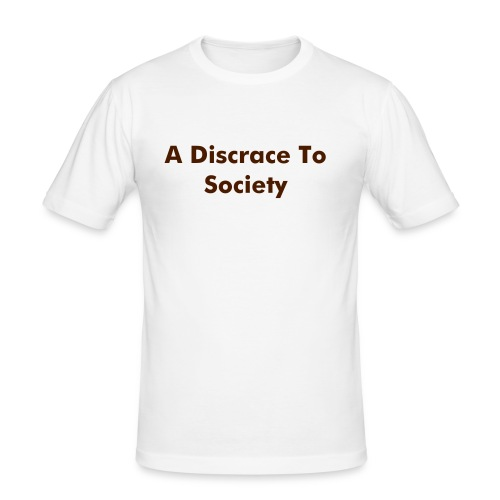 A Discrace To Society b/w - Men's Slim Fit T-Shirt