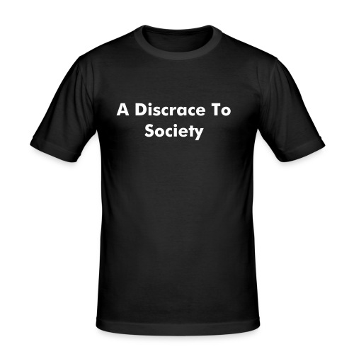 A Discrace To Society w/b - Men's Slim Fit T-Shirt