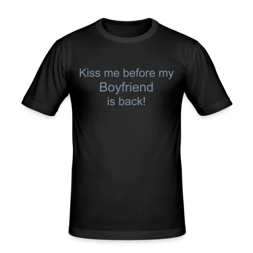 Kiss me... Boyfriend - Männer Slim Fit T-Shirt