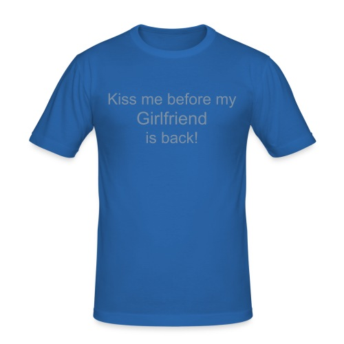 Kiss me... Girlfriend - Männer Slim Fit T-Shirt