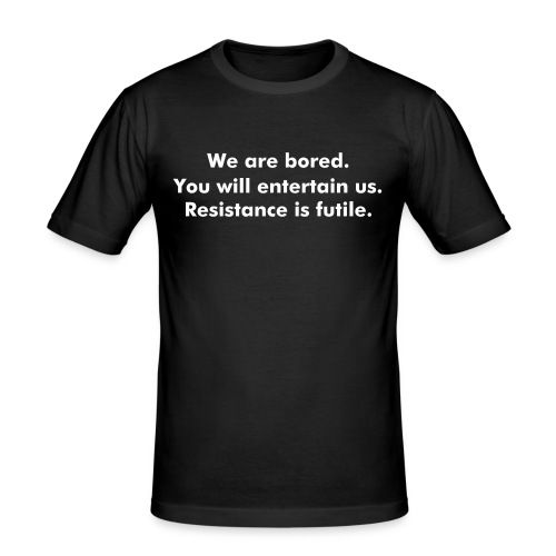 We are bored. - Men's Slim Fit T-Shirt