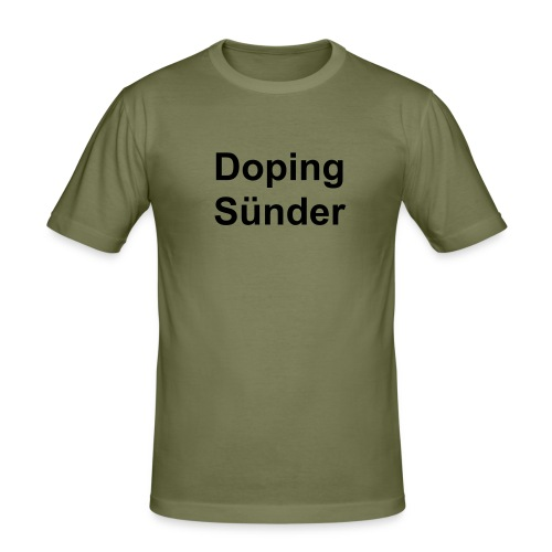 Doping Sünder - Männer Slim Fit T-Shirt