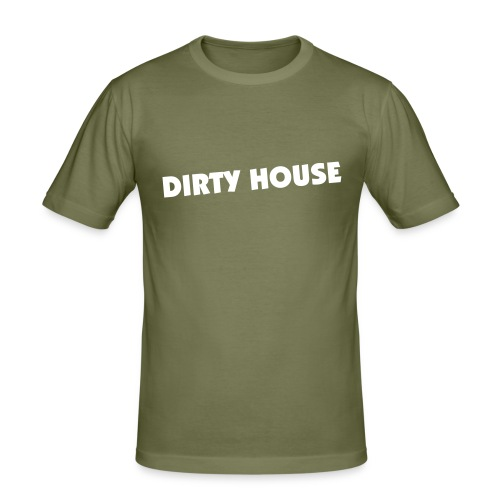 Dirty House - slim fit T-shirt
