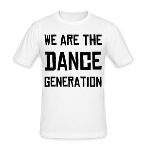 Wa are the dance generation - Tee shirt près du corps Homme