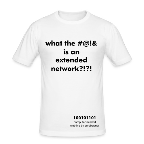 'what the #@!& is an extended network?!?!' - white slim fit - Men's Slim Fit T-Shirt