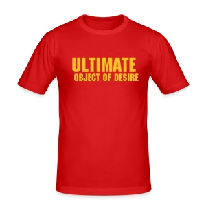 Ultimate object of desire - Men's Slim Fit T-Shirt