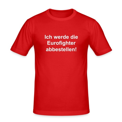EF abbestellen - Männer Slim Fit T-Shirt