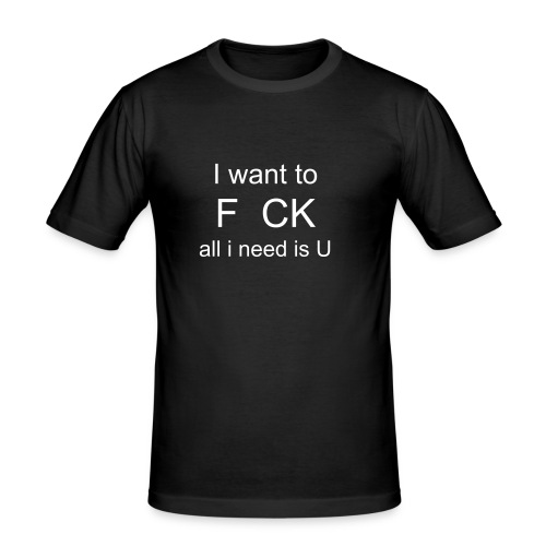 f.ck - all I need is u. - T-shirt près du corps Homme