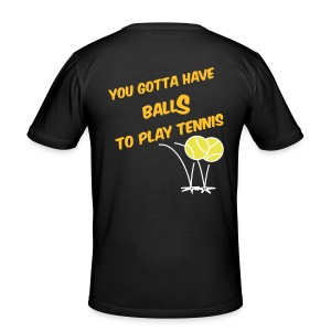 You gotta have balls - Tee shirt près du corps Homme
