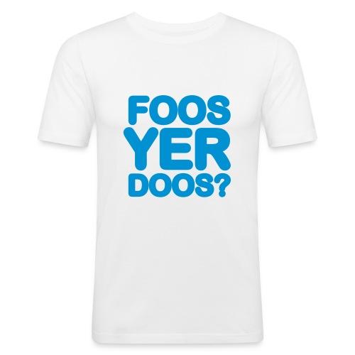FOOS YER DOOS? - Men's Slim Fit T-Shirt