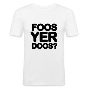 FOOS YER DOOS - Men's Slim Fit T-Shirt