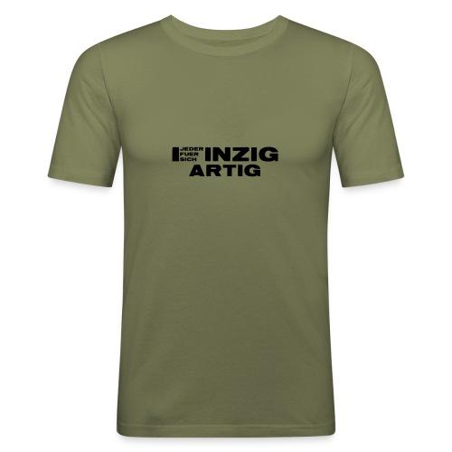 EINZIGARTIG - Jeder für sich - Männer Slim Fit T-Shirt