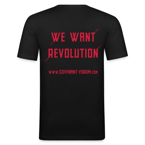 We Want 2 - Männer Slim Fit T-Shirt