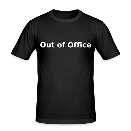 Out of Office - Männer Slim Fit T-Shirt