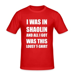 I was in Shaolin - Männer Slim Fit T-Shirt