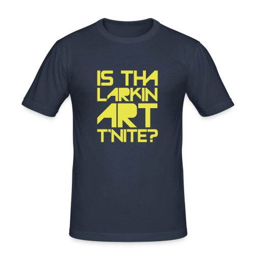 is that larkin art r'nite - Men's Slim Fit T-Shirt