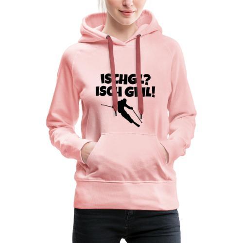 Ischgl Isch Geil Hoodie für Skifahrerinnen - Frauen Premium Hoodie