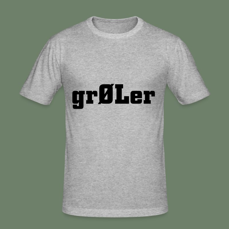 grØLer - Männer Slim Fit T-Shirt