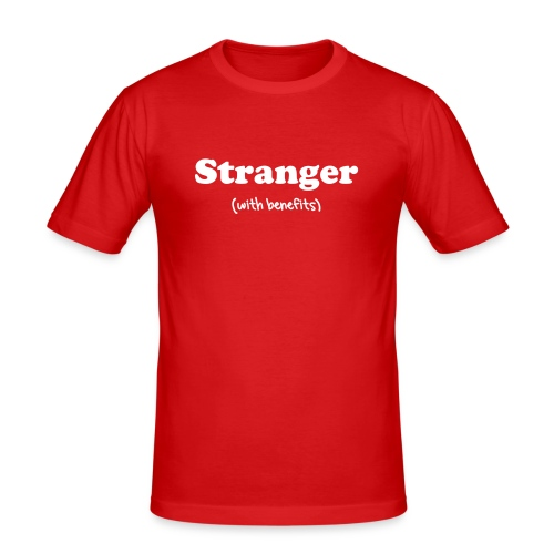 Stranger with benefits(MENN) - Slim Fit T-skjorte for menn