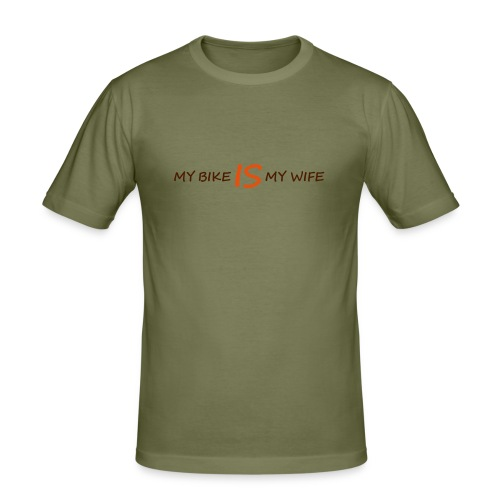 My Bike is my Wife - Männer Slim Fit T-Shirt