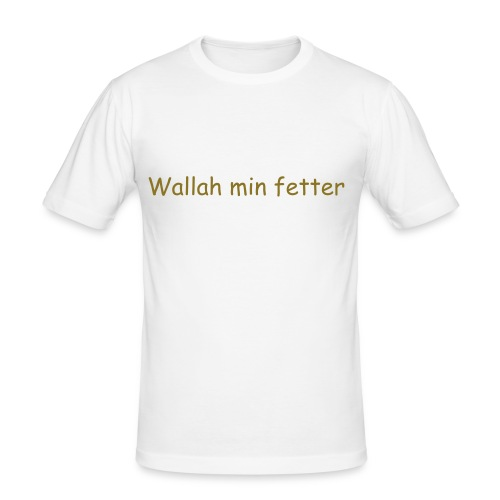 wallah min fetter - Slim Fit T-skjorte for menn