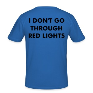 Don't go through red lights - Men's Slim Fit T-Shirt