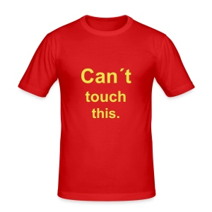 Can´t touch this - slim fit T-shirt