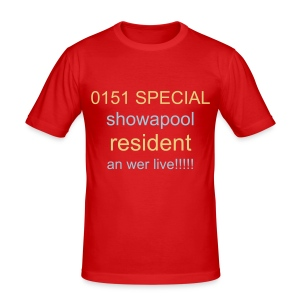 0151 SPECIAL SHOWAPOOL RESIDENT AN WERE LIVE!! - Men's Slim Fit T-Shirt