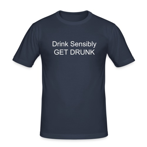 Get Drunk - Men's Slim Fit T-Shirt