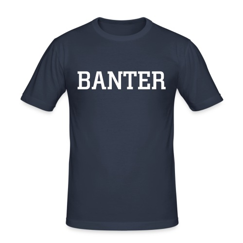 Pure banter lads tee - Men's Slim Fit T-Shirt