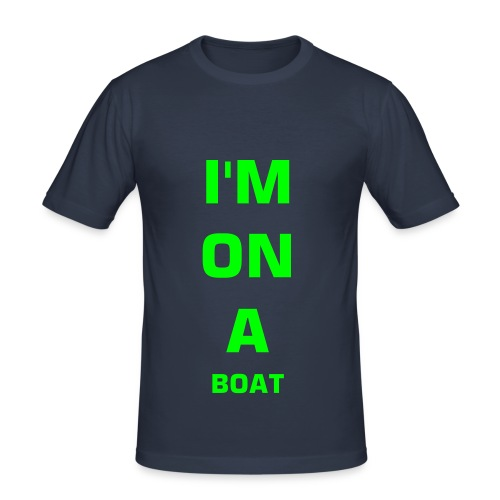 Im on a boat - Slim Fit T-skjorte for menn